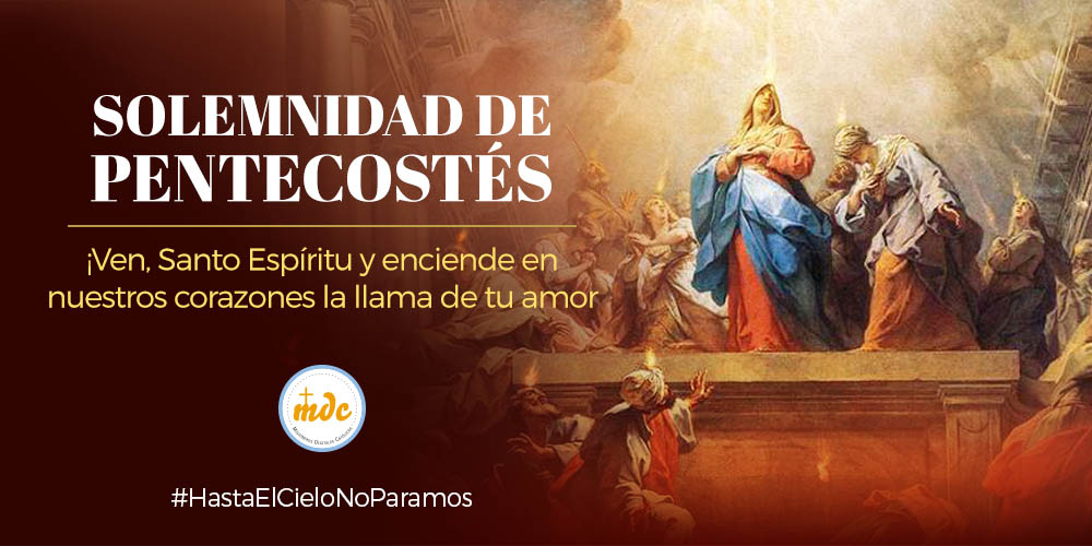 Solemnidad De Pentecostés Misioneros Digitales Católicos
