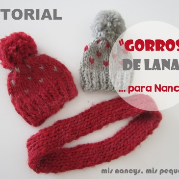 Tutorial Gorros de Lana para Nancy