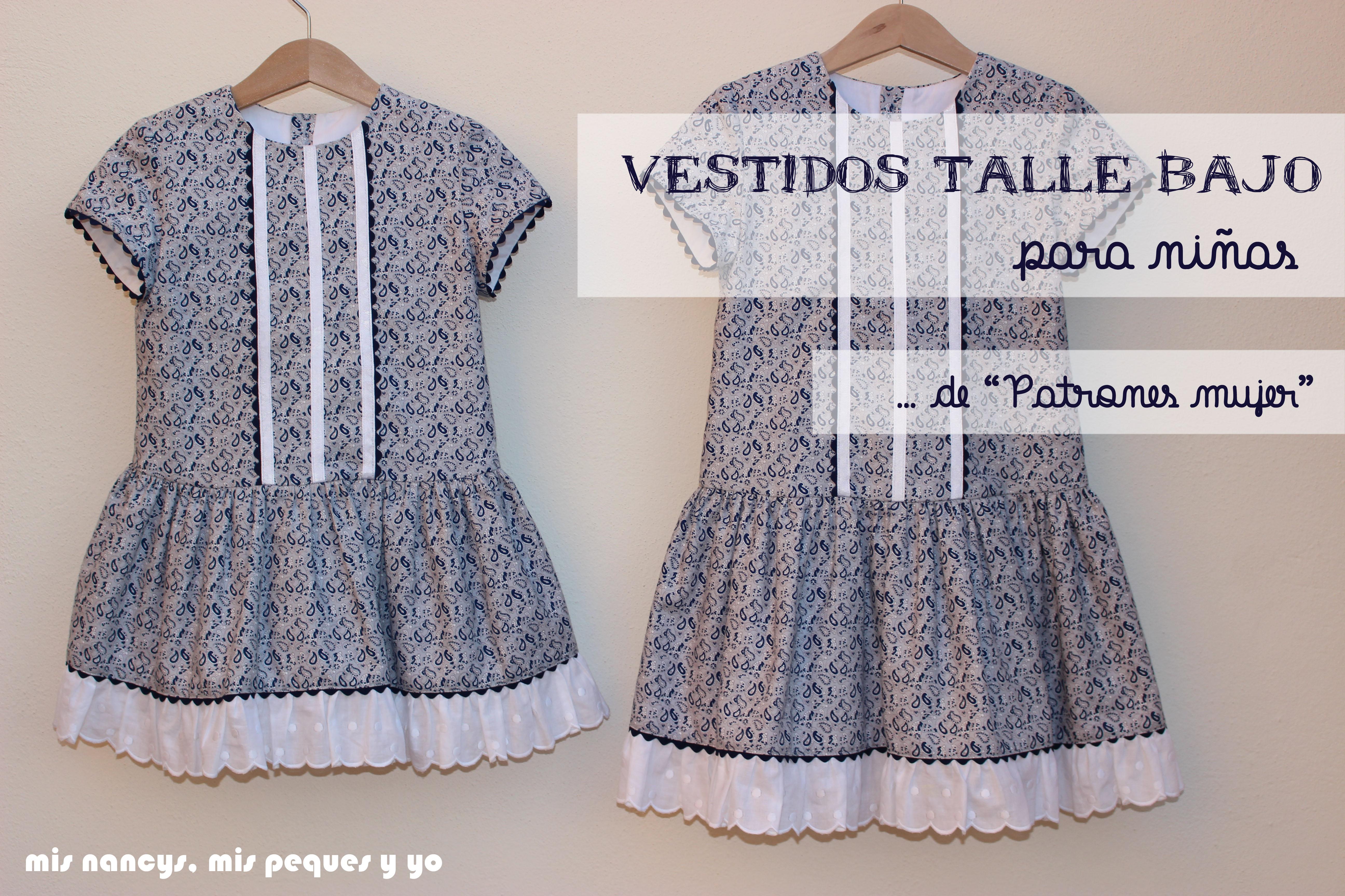 """Vestido de talle bajo para niñas de """"Patrones mujer"""""""