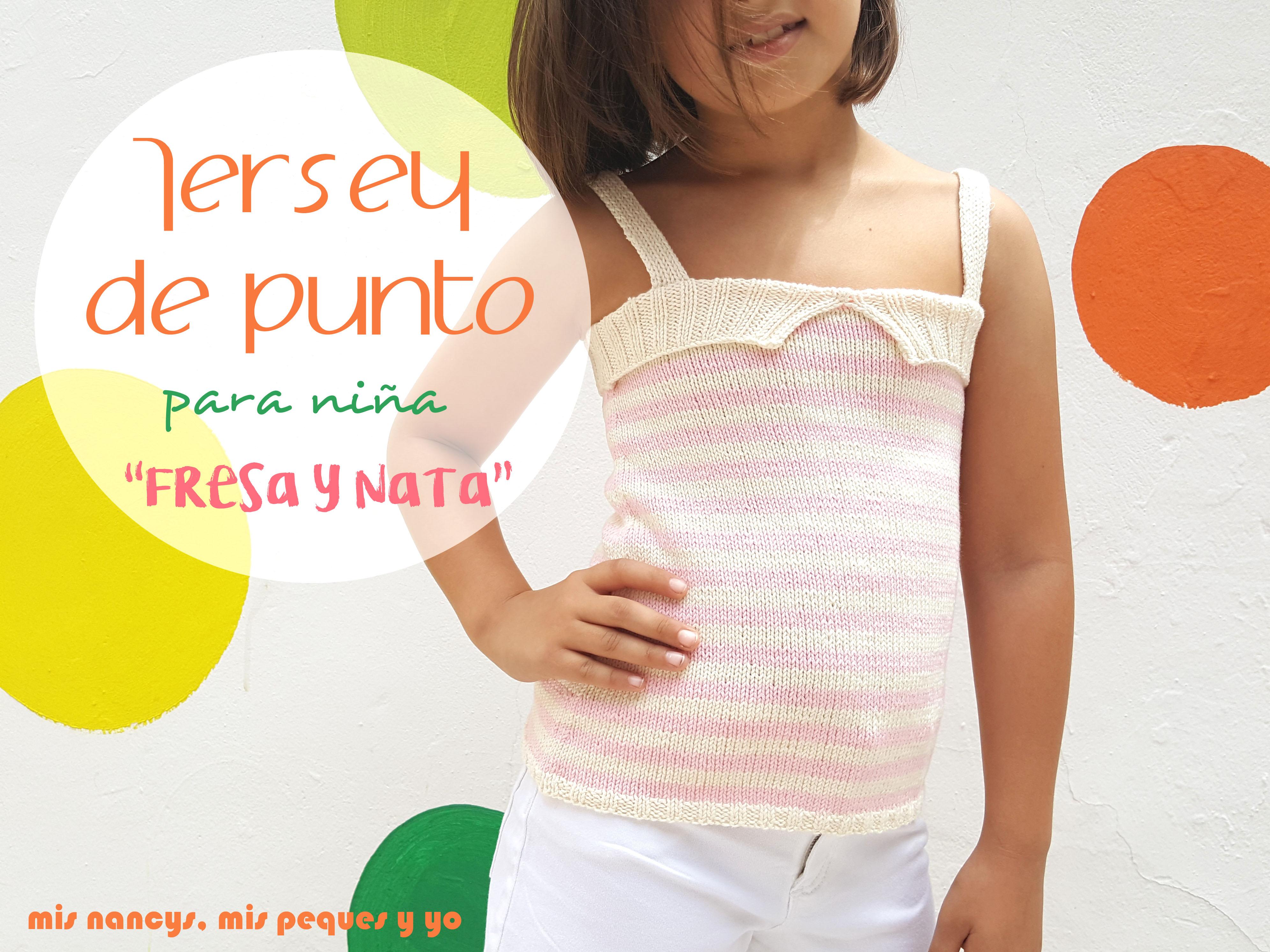 Tutorial jersey de punto de verano para niñas «Fresa y Nata»