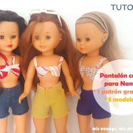 mis nancys, mis peques y yo, tutorial pantalón corto para Nancy, un patrón gratuito 3 modelos distintos