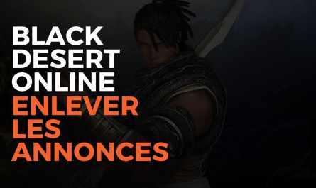 black desert online enlever les annonces, black desert online, bdo, pearl abyss, misplay