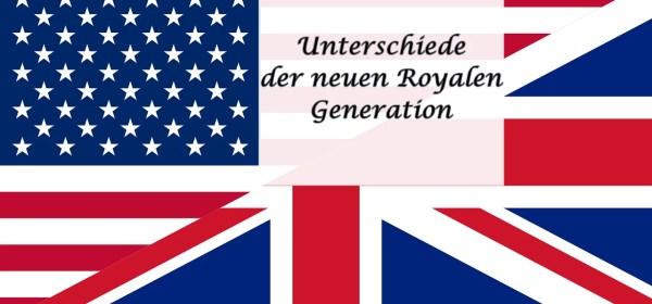 Unterschiede der neuen Royalen Generation.