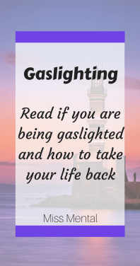 gaslighting a form of manipulation read if you are being gaslighted and how to take your life back #abuse #manipulation #mentalhealth #narcissist