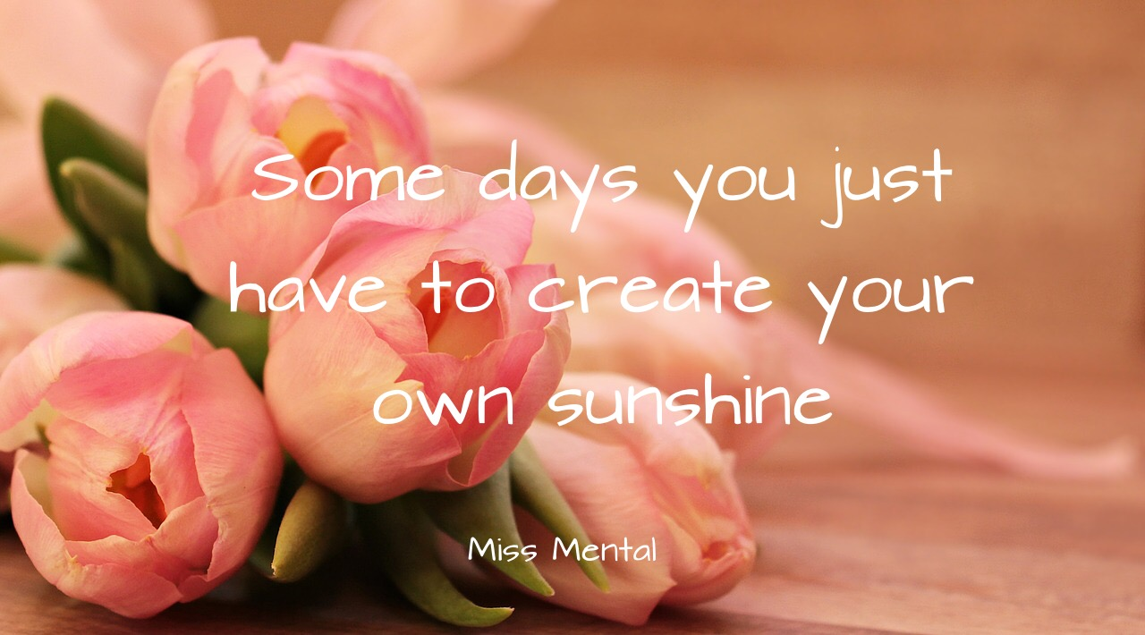 Inspirational quote 3 miss mental