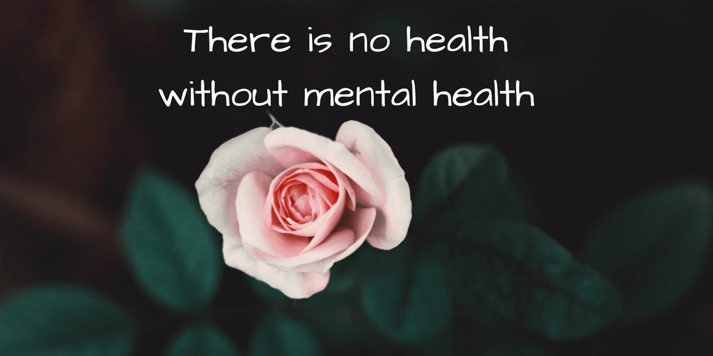 there is no health without mental health miss mental mental illness quote