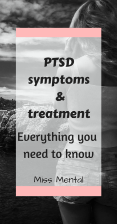 PTSD symptoms and treatment miss mental. Read my personal story and how I cope with PTSD #ptsd #mentalillness #mentalhealth #selfgrowth