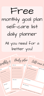 Free printable planners to start working on a better you. Receive a self-care list, daily planner and monthly goal planner #mentalhealth #selfcare #selfgrowth #free #printable