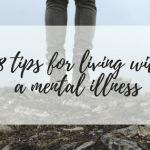 18 tips for living with a mentall illness banner miss mental