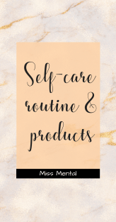 self-care routine and products | Learn how I take care of myself during depressing and anxious days | what products I use and how I spend my selfcare time #selfcare | Beauty and skincare products by miss mental #beauty #skincare #style