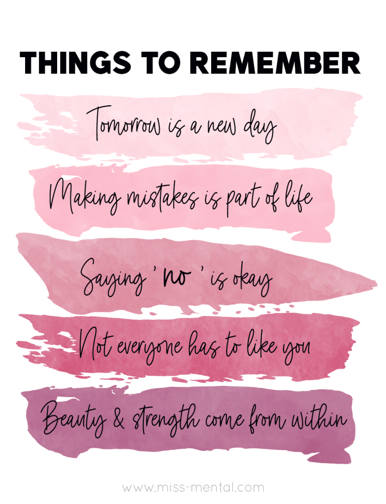 Things to remember in tough times | Mental health and wellness | Tomorrow is a new day, making mistakes is a part of life, saying no is okay, not everyone has to like you, beauty & strength come from within Quotes and positivity | Improve your mind #mentalhealth #positive #quotes