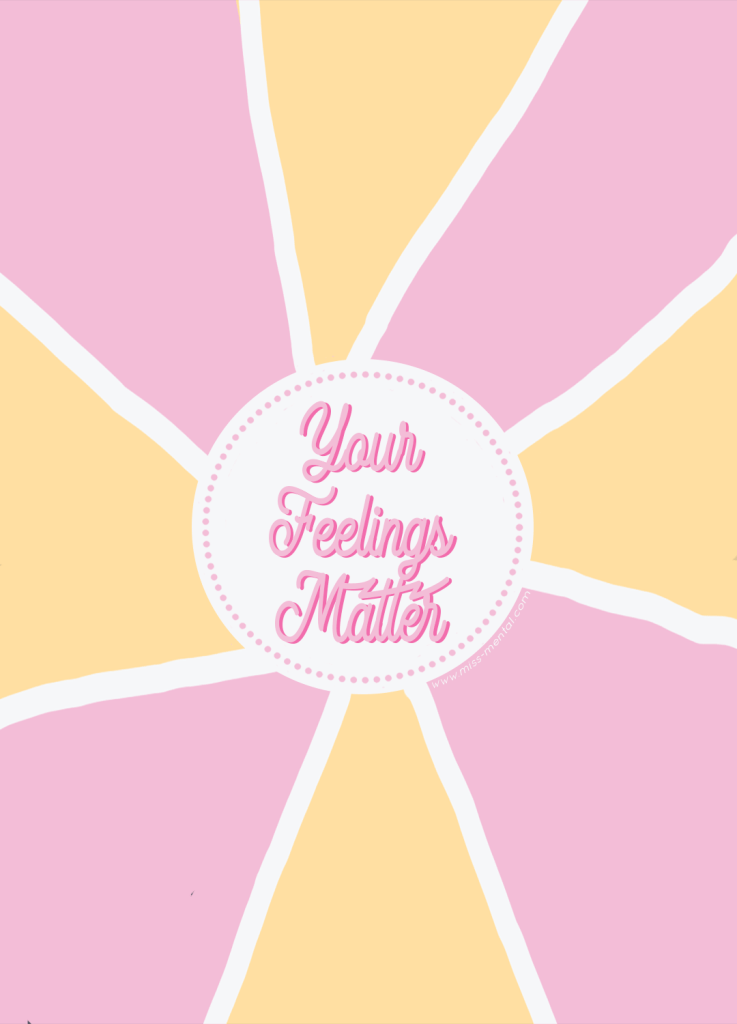 Your feelings matter quote with yellow and pink colors. Improve your mental health and boost your self-esteem by using this affirmation 'My feelings matter, I'm allowed to be here'. Realizing your feelings matter is a great step in personal development and self-growth #mentalhealth #quote #pink #color #yellow #feelings #emotions #graphicdesign #illustration