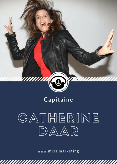 Catherine Daar - Portrait de Capitaine - Rubrique Miss Marketing