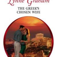 Wendy's TBR Challenge: Lynne Graham's THE GREEK'S CHOSEN WIFE, Or The Truculent Heroine