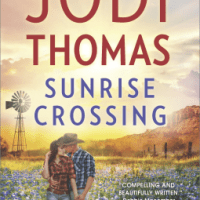 MINI-REVIEW: Jodi Thomas's SUNRISE CROSSING