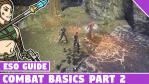 ESO Combat Basics Part 2