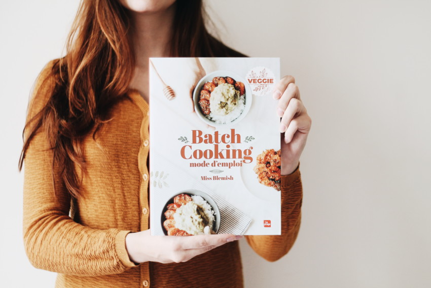 Continuer à bien manger quand nous ne serons plus confinés - Batch cooking mode d'emploi Miss Blemish