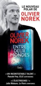 Olivier Norek Entre Deux Mondes : olivier, norek, entre, mondes, Rencontre, Olivier, Norek, Entre, Mondes, (Pocket,, 2018), Livres, Rêvent