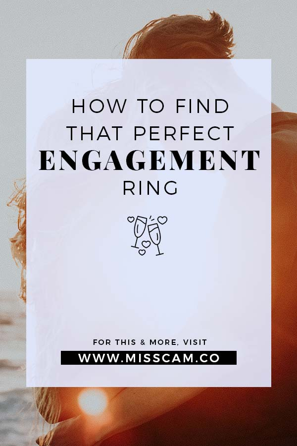 How to find the perfect engagement ring pinterest pin