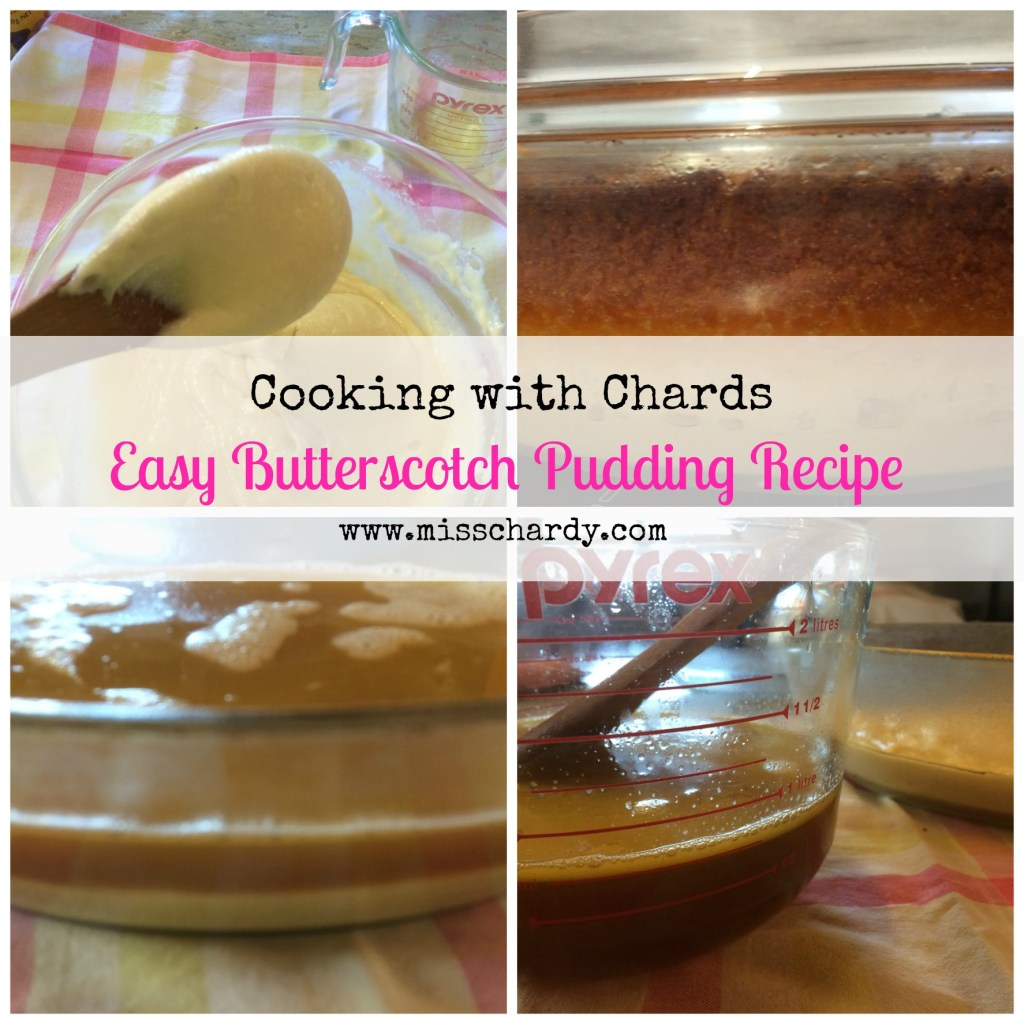 Cooking With Chards: Butterscotch Pudding Recipe
