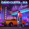 DAVID GUETTA & SIA Let's love