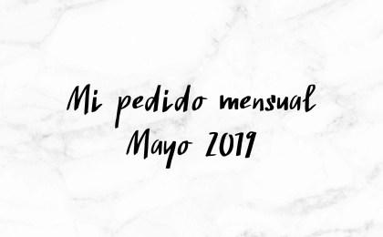 Mi pedido mensual mayo 2019