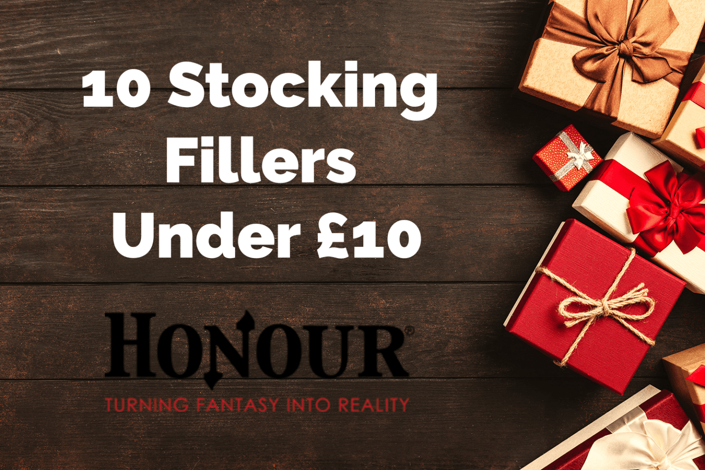 Honour: 10 Stocking Fillers Under £10