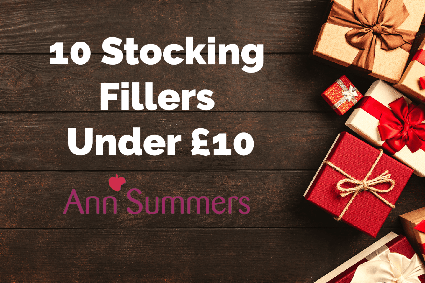 Ann Summers: 10 Stocking Fillers Under £10