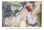 Quote of Edgar Degas