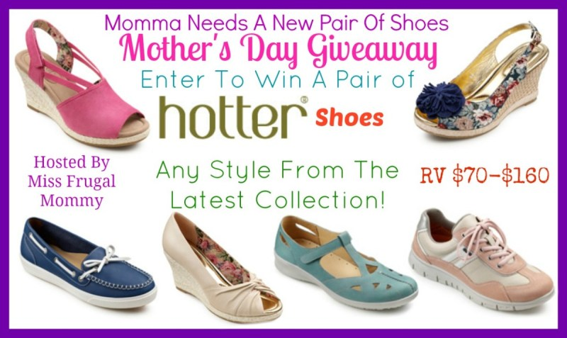 Momma Needs a New Pair of Shoes! Hotter Shoes Giveaway