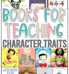 Books To Teach Character \u0026 Character Traits - Missing Tooth Grins [ 2250 x 1500 Pixel ]