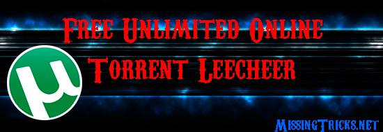 free-unlimited-online-torrent-leecher