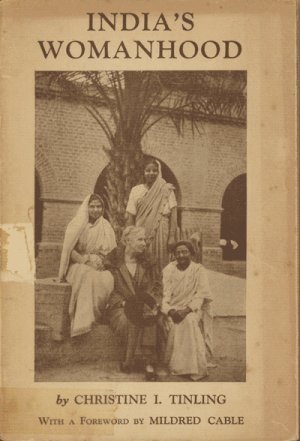 Christine Isabel Tinling [1869-1943], India's Womanhood. Forty Years Work at Ludhiana