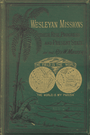 William Moister [1808-1891], A Hand Book of Wesleyan Missions