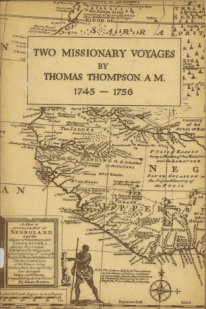 Thomas Thompson [c.1708-1773], An Account of Two Missionary Voyages