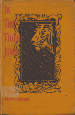 Jacob Chamberlain [1835-1908], In the Tiger Country and Other Stories of Missionary Work Among the Telugus of India