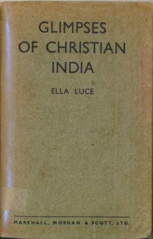 Ella Luce [1860-1943], Glimpses of Christian India