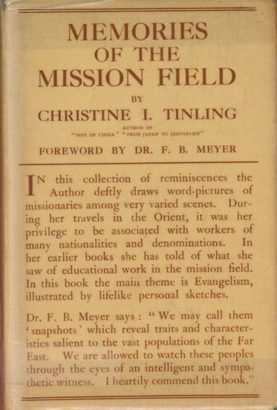 Christine Isabel Tinling [1869-1943], Memories of the Mission Field.