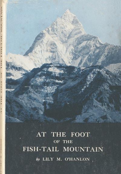 Lily M. O'Hanlon, At the Foot of Fish-Tail Mountain