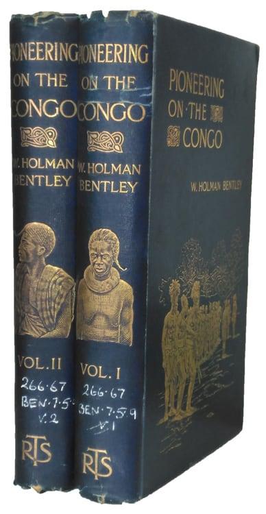 William Holman Bentley [1855-1905], Pioneering on the Congo, 2 Vols.