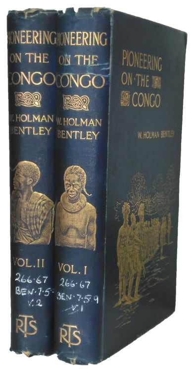 William Holman Bentley [1855-1905], Pioneering on the Congo, 2 Vols.