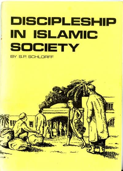 Samuel P. Schlorff, Discipleship in Islamic Society