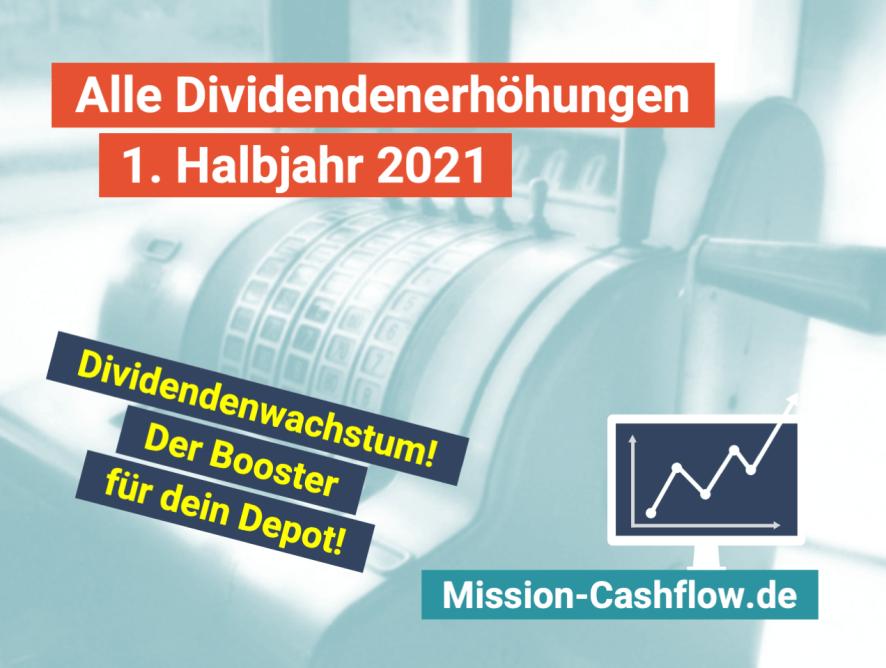 1. Halbjahr 2021: Dividendenwachstum ist der Booster für dein Depot!