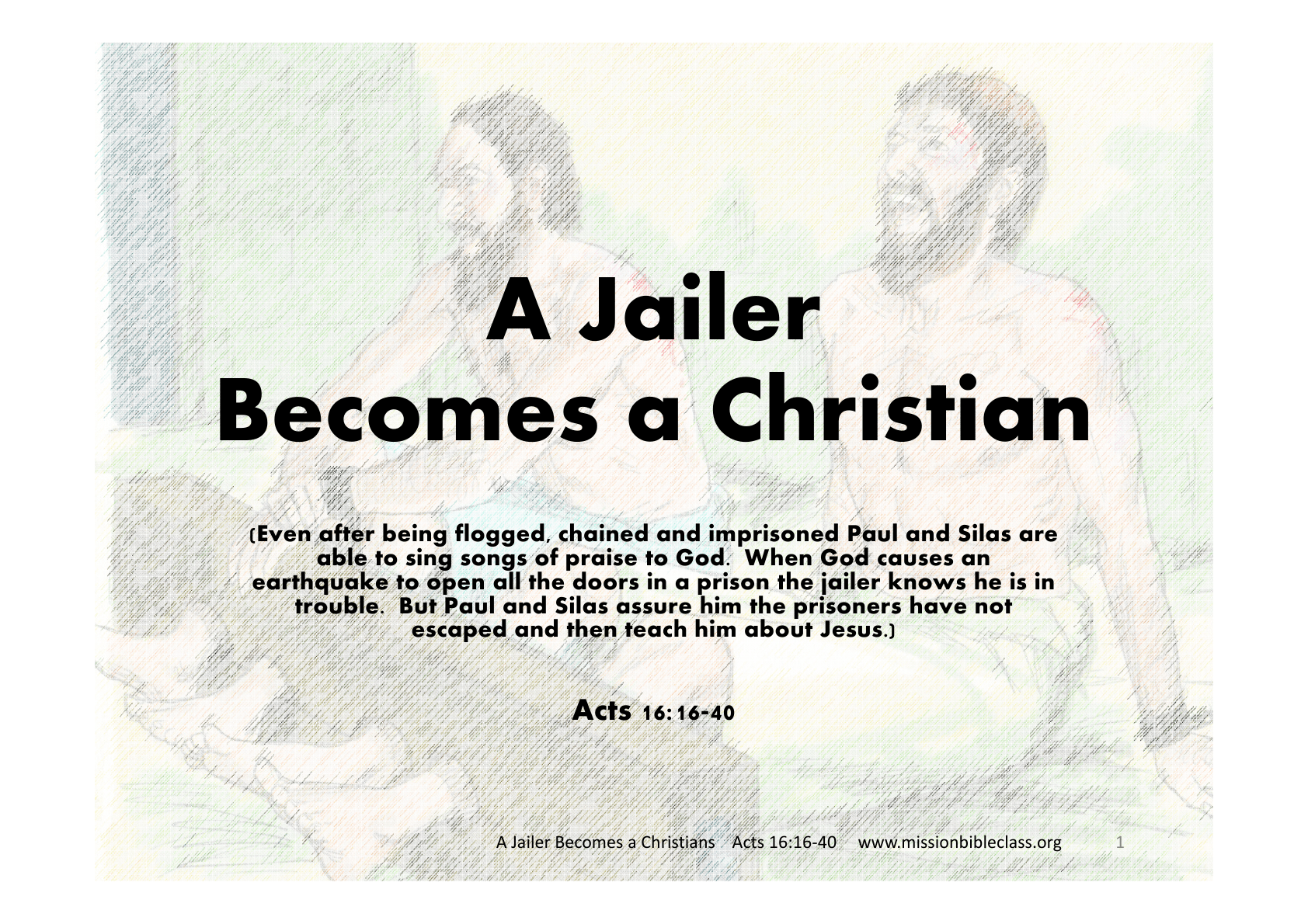 A Jailer Becomes A Christian