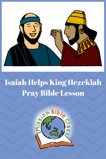 Isaiah Helps King Hezekiah Pray Pin