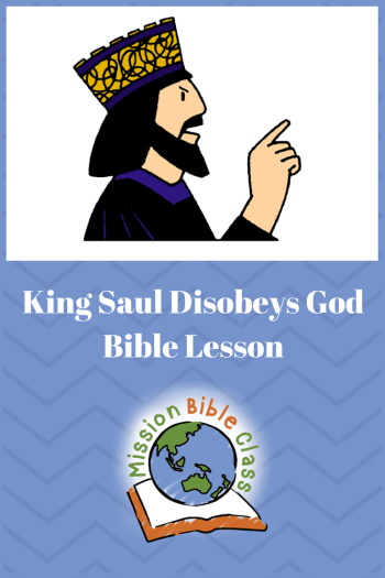 King Saul Disobeys God Pin