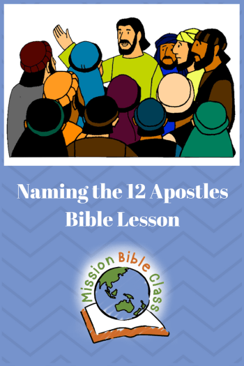 Naming The 12 Apostles Mission Bible Class