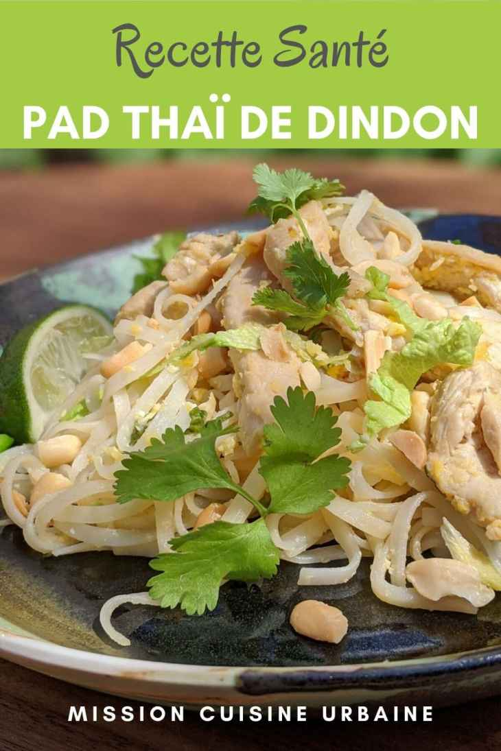 Cuisine du monde Recette Santé Pad thai dindon Mission Cuisine Urbaine