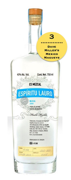 Espiritu Lauro Mezcal, Mezcal Reviews, Dave Millers Mexico, Tasting Notes
