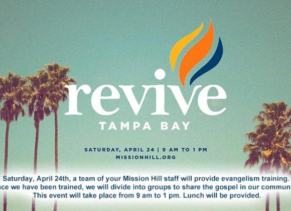 April 24 // revive TAMPA BAY